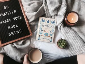 How to be Hygge: The Danish art of Happiness